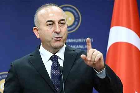 Turkish Foreign Minister: Agreement in the medium and long term will  bring benefit the whole region as well as Armenia